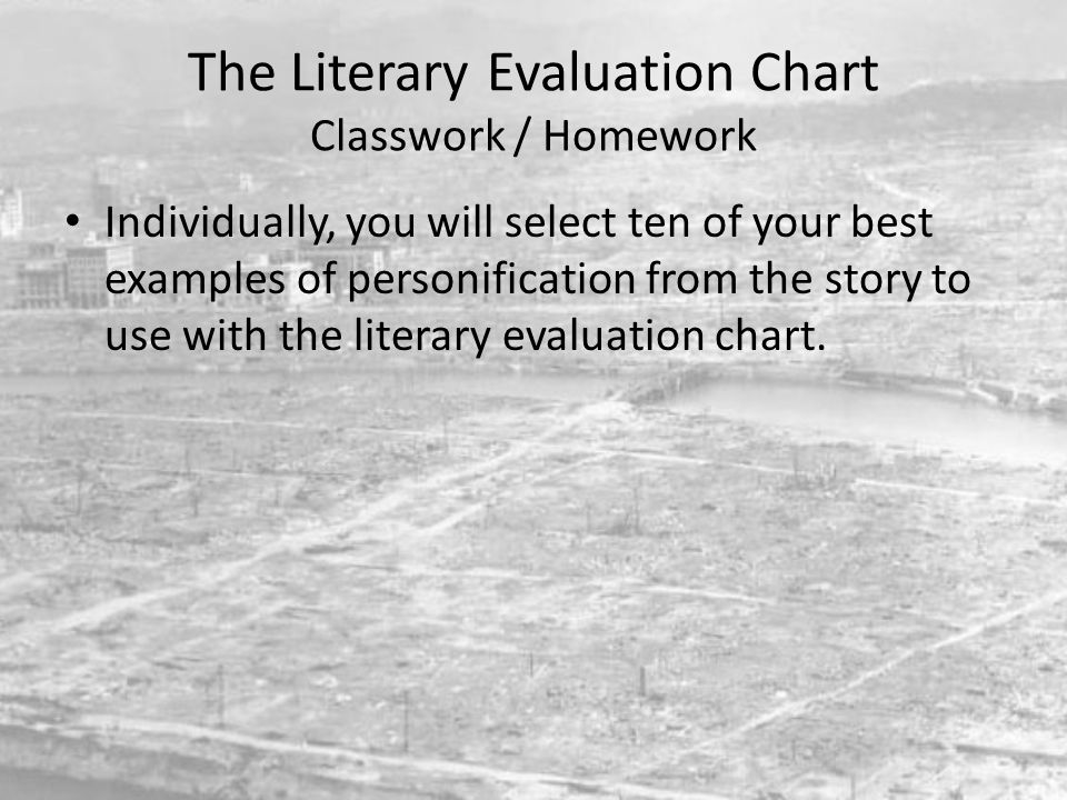 The Literary Device Evaluation Chart Quote from the Text in MLA Format: In the text it states, quote (author's last name and page number).