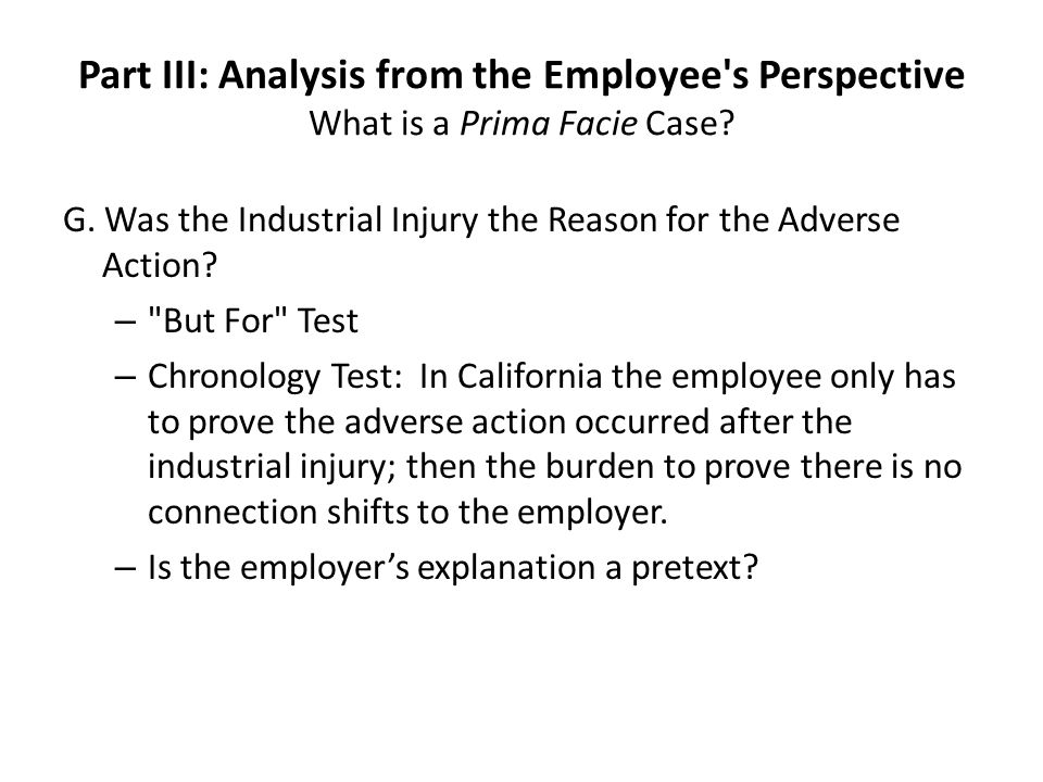 Part III: Analysis from the Employee s Perspective What is a Prima Facie Case.