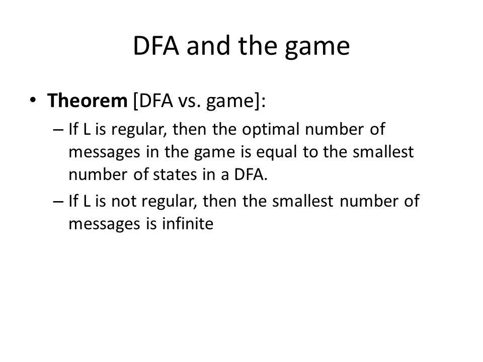 DFA and the game Theorem [DFA vs.