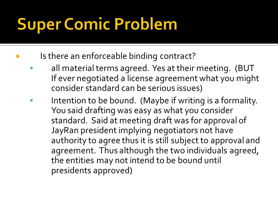  Is there an enforceable binding contract? Maybe  If not was letter an offer?