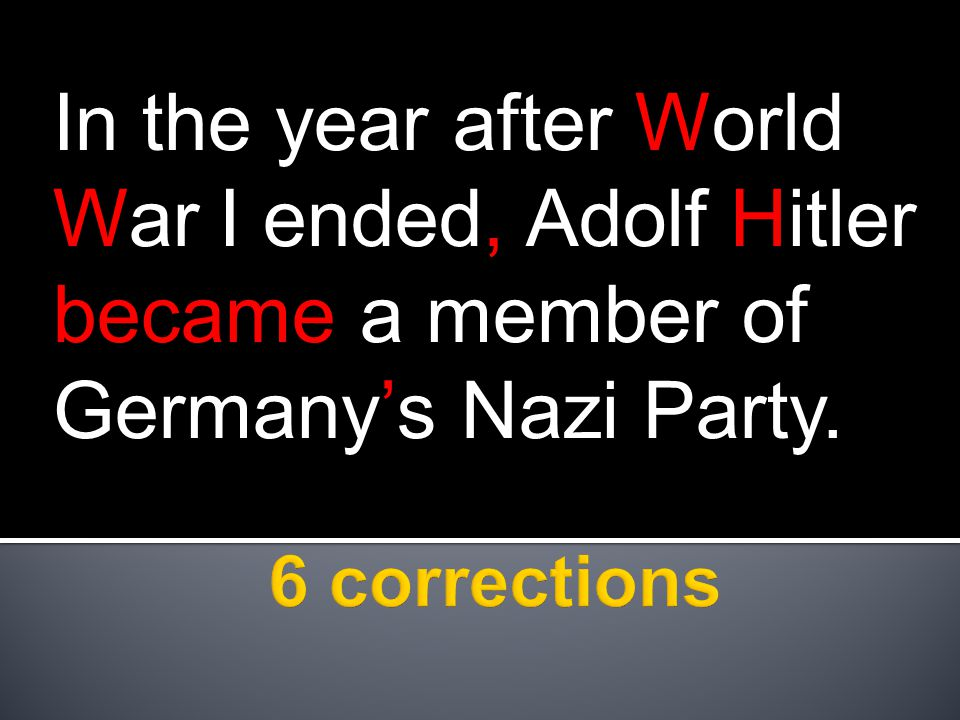 In the year after World War I ended, Adolf Hitler became a member of Germany's Nazi Party.