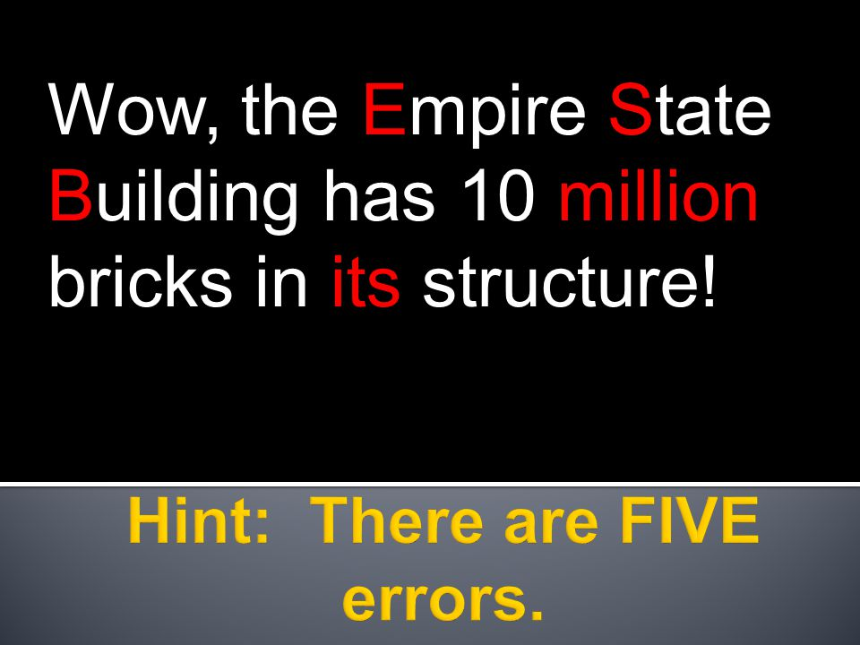 Wow, the Empire State Building has 10 million bricks in its structure!