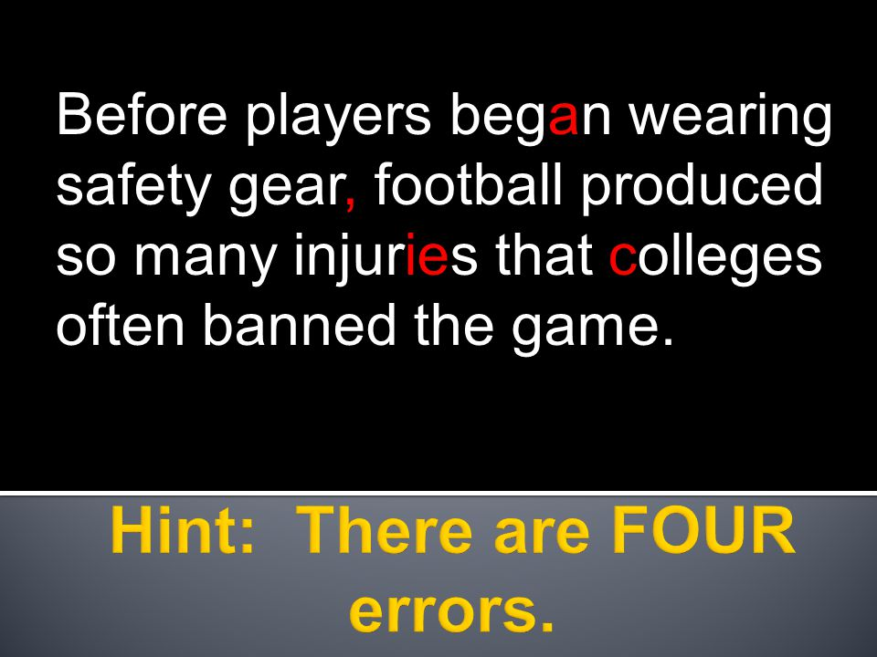 Before players began wearing safety gear, football produced so many injuries that colleges often banned the game.