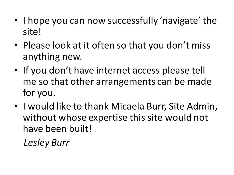 I hope you can now successfully 'navigate' the site.