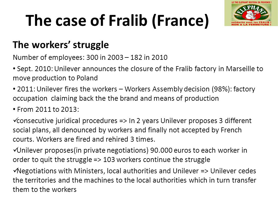 The workers' struggle Number of employees: 300 in 2003 – 182 in 2010 Sept.