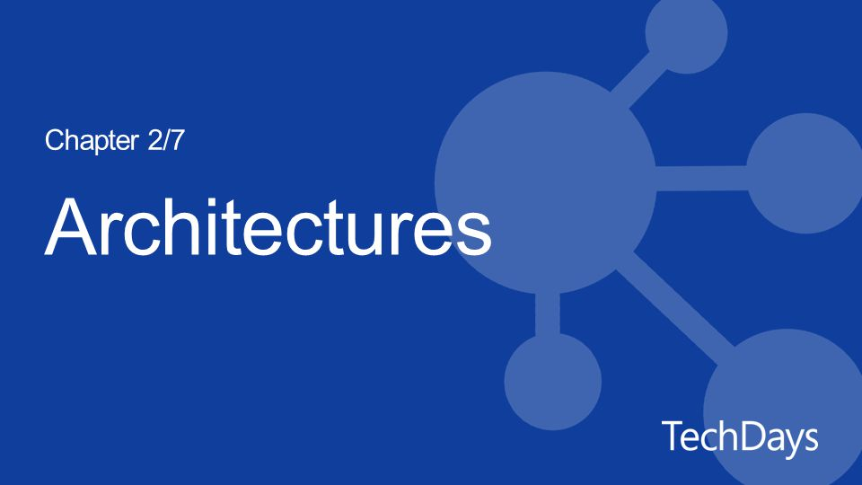 Architectures Chapter 2/7