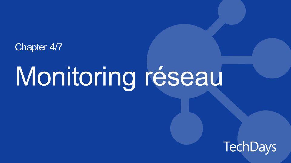 Monitoring réseau Chapter 4/7