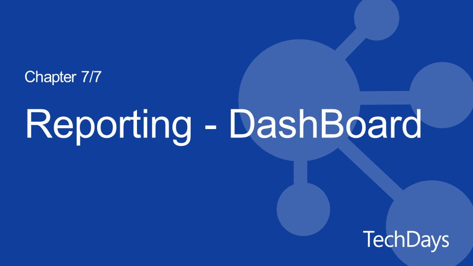 Reporting - DashBoard Chapter 7/7