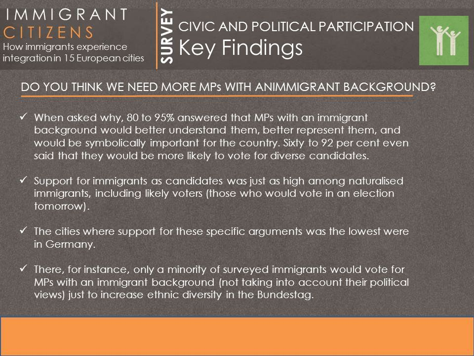 DO YOU THINK WE NEED MORE MPs WITH ANIMMIGRANT BACKGROUND.