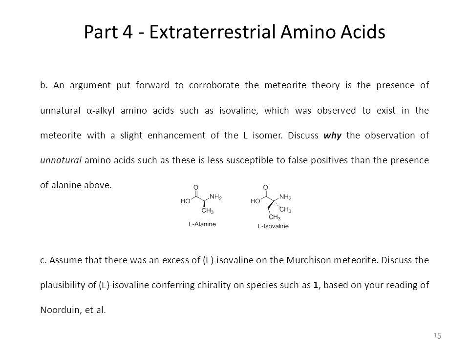 Part 4 - Extraterrestrial Amino Acids b.