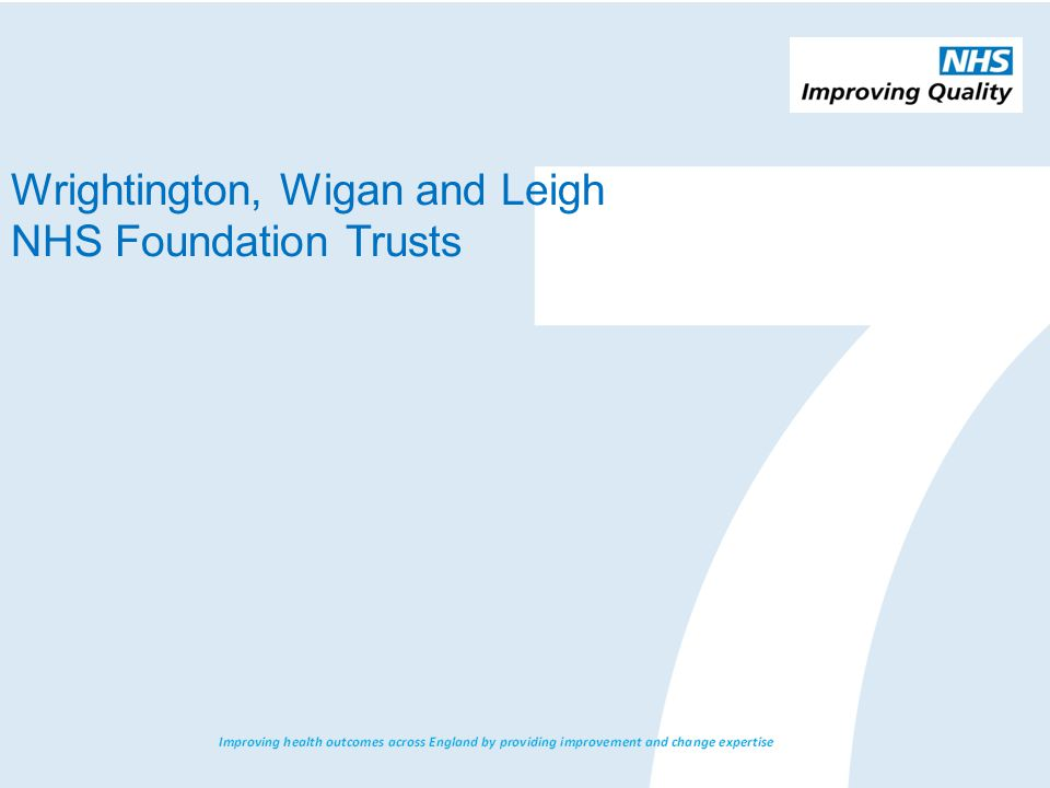 Wrightington, Wigan and Leigh NHS Foundation Trusts