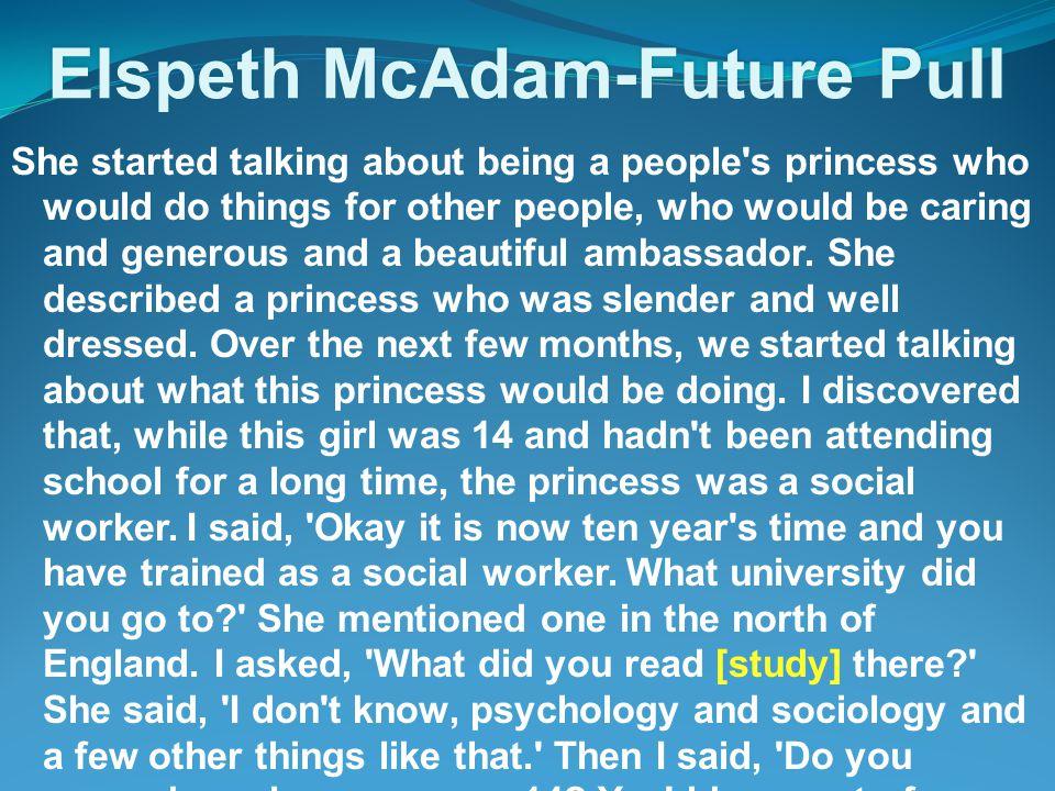 FUTURE PULL METHODS 3 Positive expectancy talk