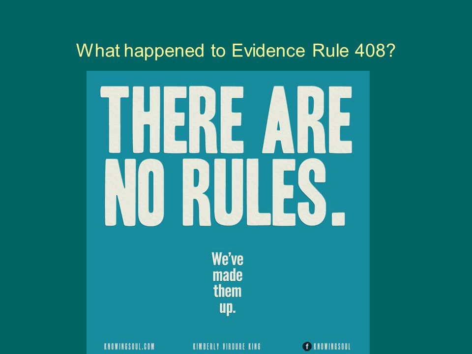 What happened to Evidence Rule 408