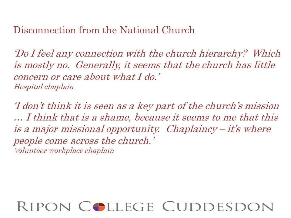 Disconnection from the National Church 'Do I feel any connection with the church hierarchy.