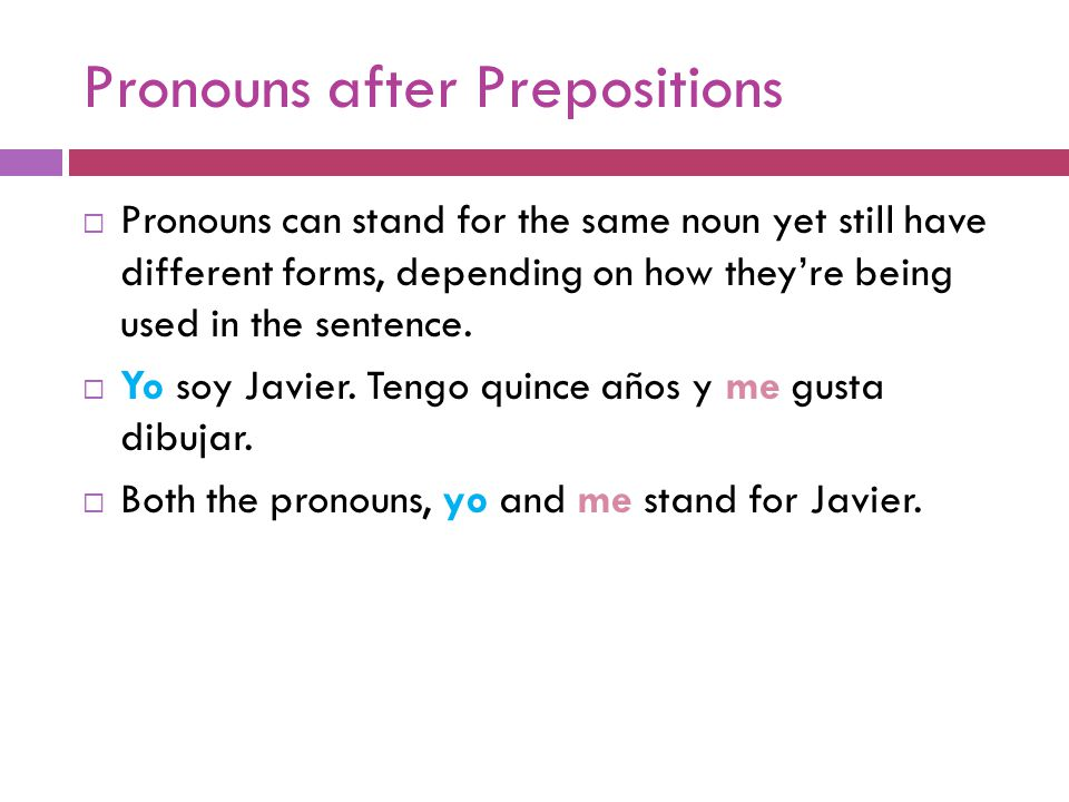 What pronoun is used with the verb gustar to emphasize or clarify. A. De B. En C. A