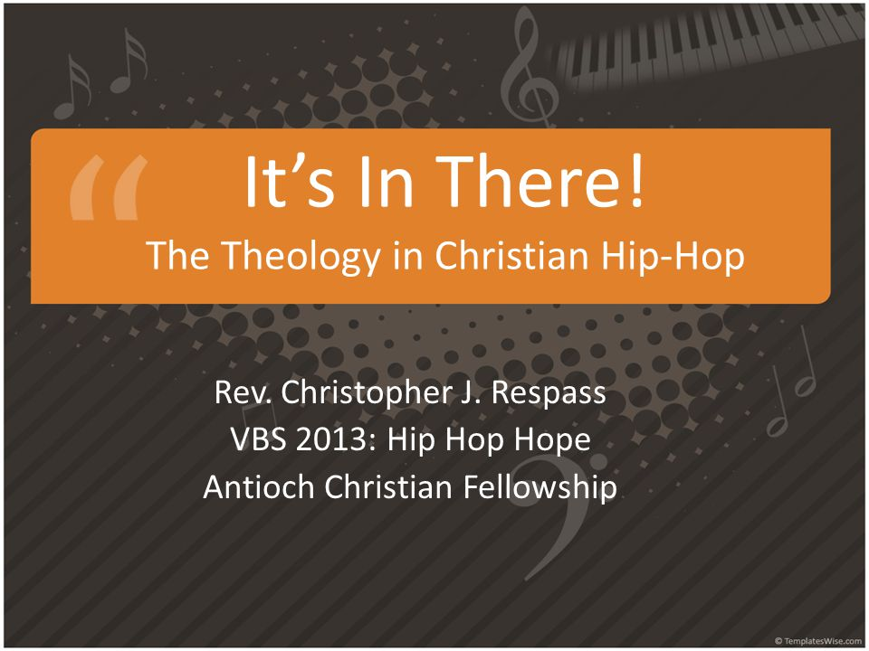 It's In There. The Theology in Christian Hip-Hop Rev.