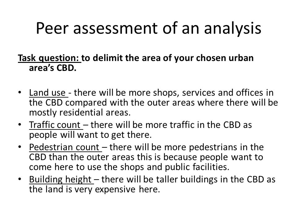 Peer assessment of an analysis Task question: to delimit the area of your chosen urban area's CBD.