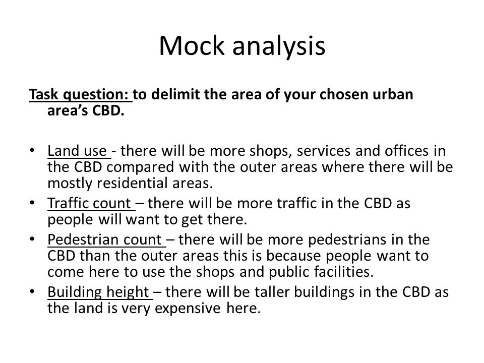 Mock analysis Task question: to delimit the area of your chosen urban area's CBD.