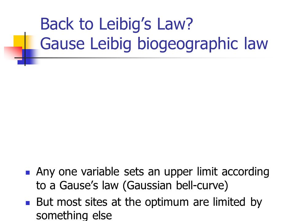 Back to Leibig's Law.