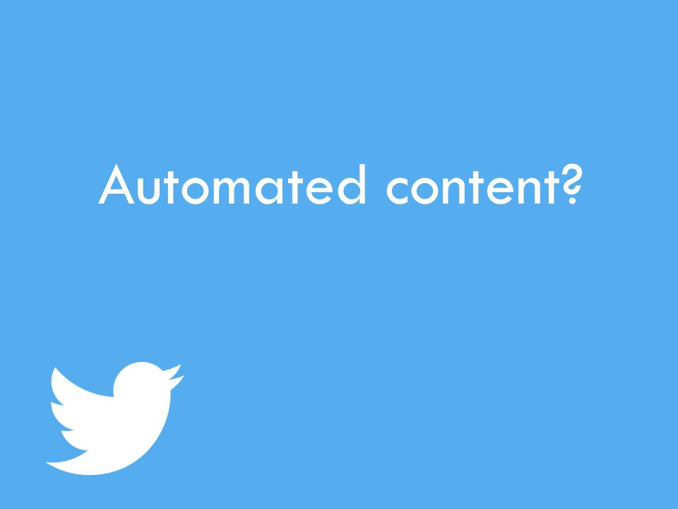 Automated content?