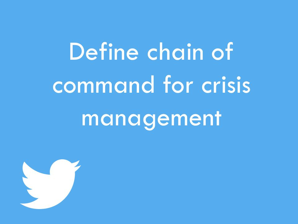 Define chain of command for crisis management