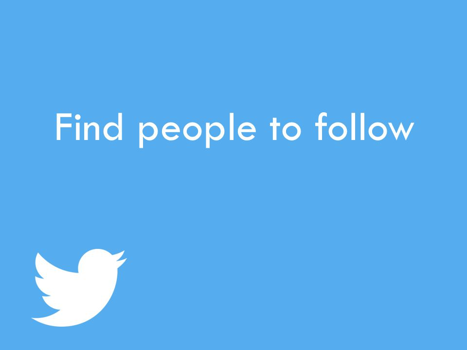 Find people to follow