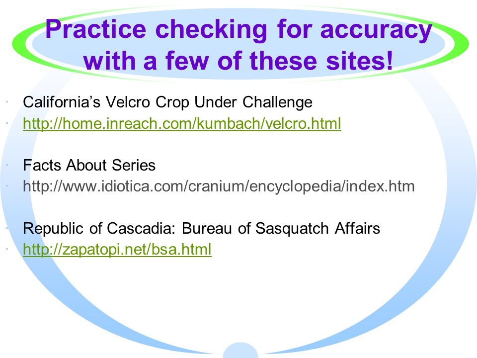 Practice checking for accuracy with a few of these sites.