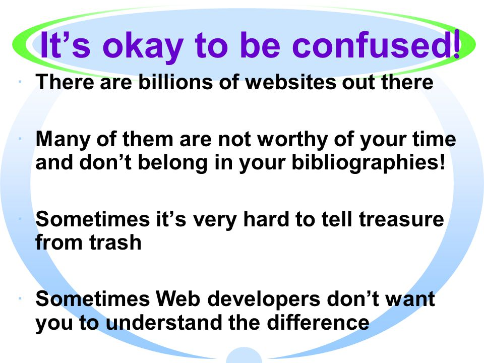 It's okay to be confused .