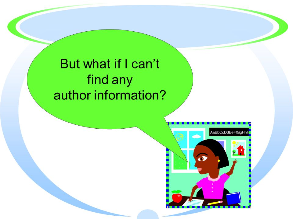 But what if I can't find any author information