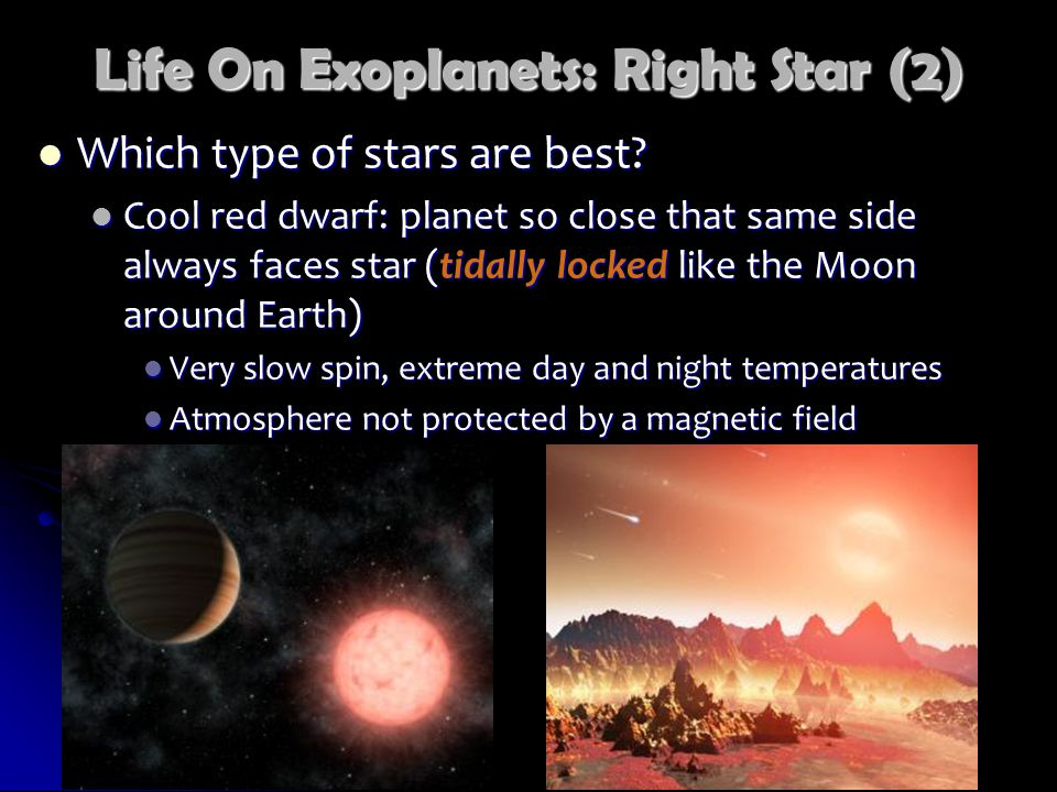 Life On Exoplanets: Right Star (2) Which type of stars are best.