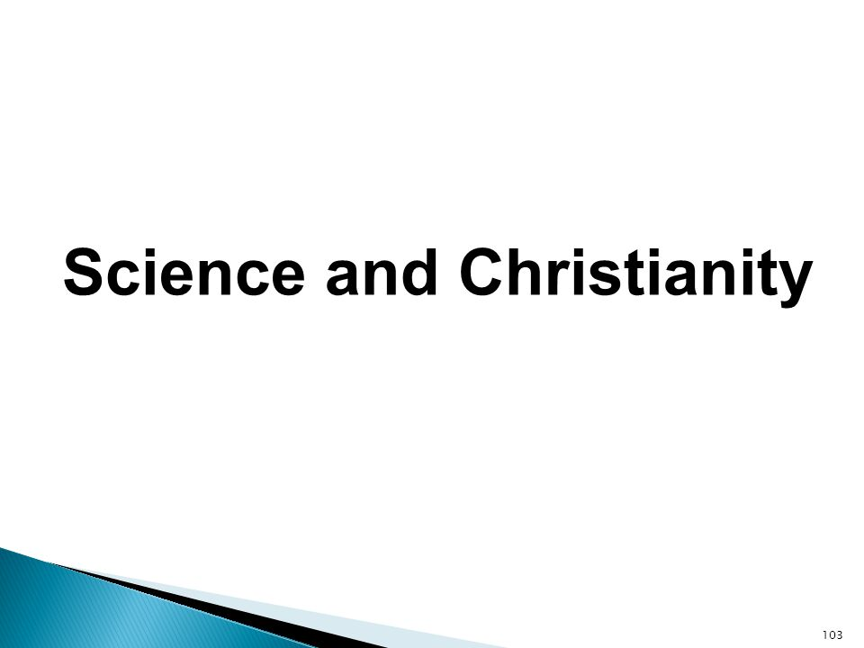 Science and Christianity 103
