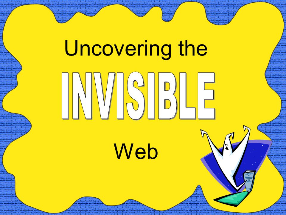 Uncovering the Web