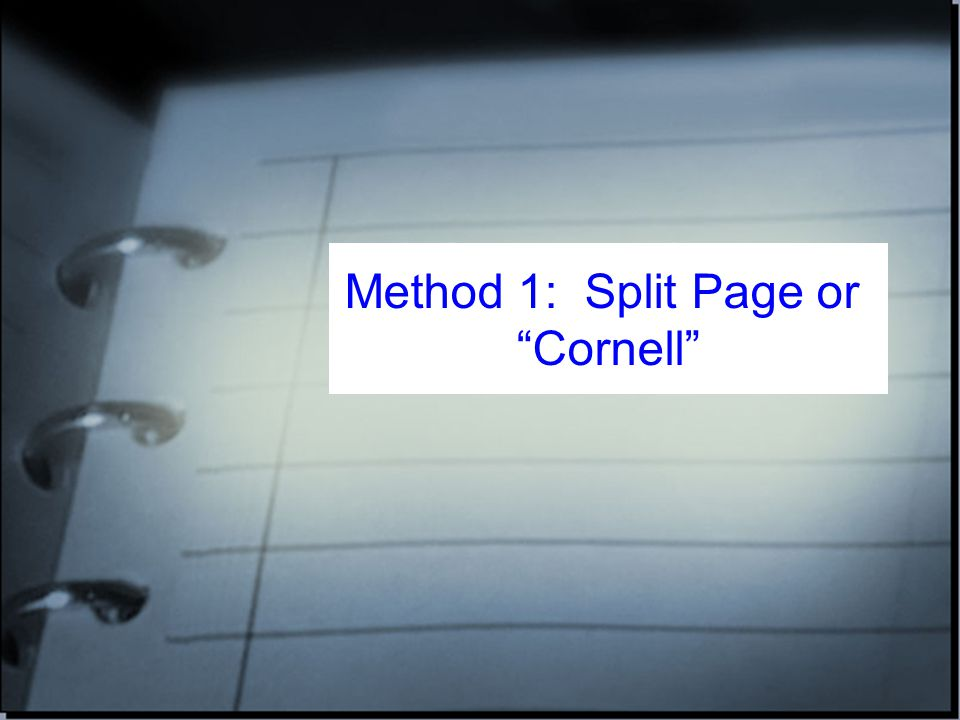 Method 1: Split Page or Cornell