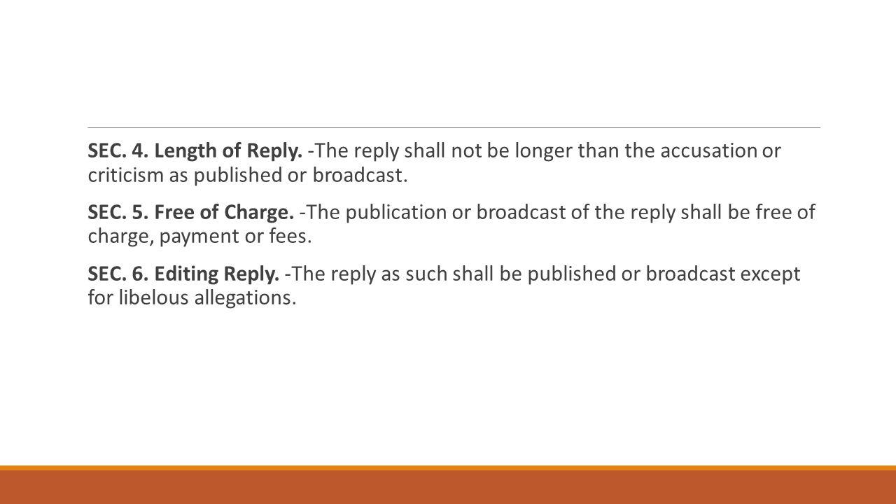SEC. 4. Length of Reply.