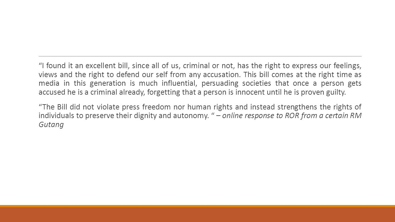 """""""I found it an excellent bill, since all of us, criminal or not, has the right to express our feelings, views and the right to defend our self from an"""