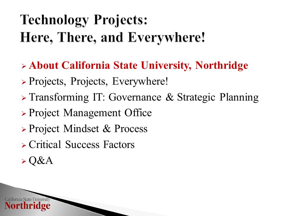  About California State University, Northridge  Projects, Projects, Everywhere.