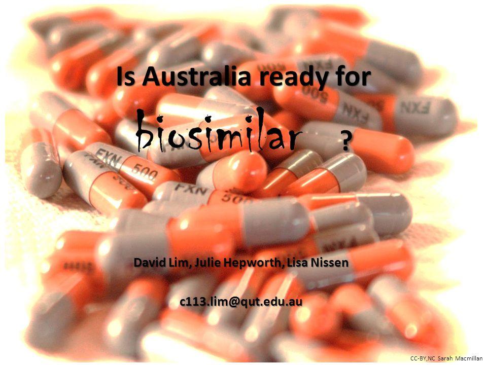 Is Australia ready for . Is Australia ready for biosimilar .