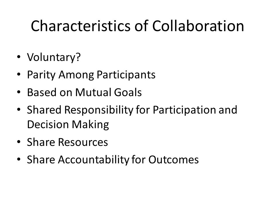 Characteristics of Collaboration Voluntary.