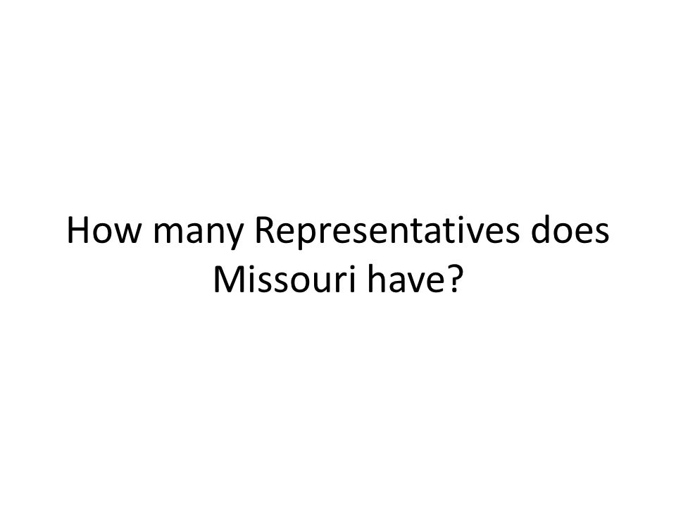 How many Representatives does Missouri have