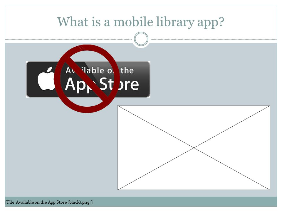 What is a mobile library app? [File:Available on the App Store (black).png|]