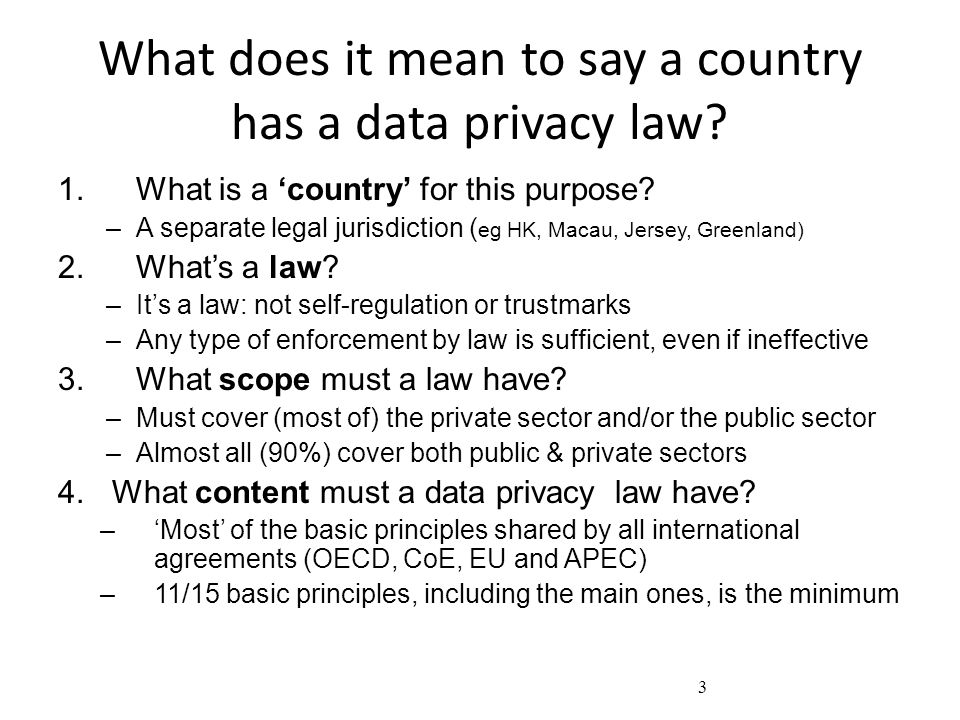 What does it mean to say a country has a data privacy law.