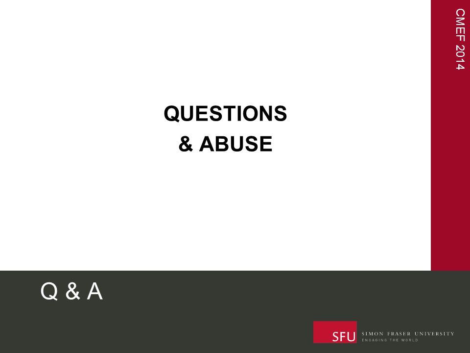 CMEF 2014 Q & A QUESTIONS & ABUSE