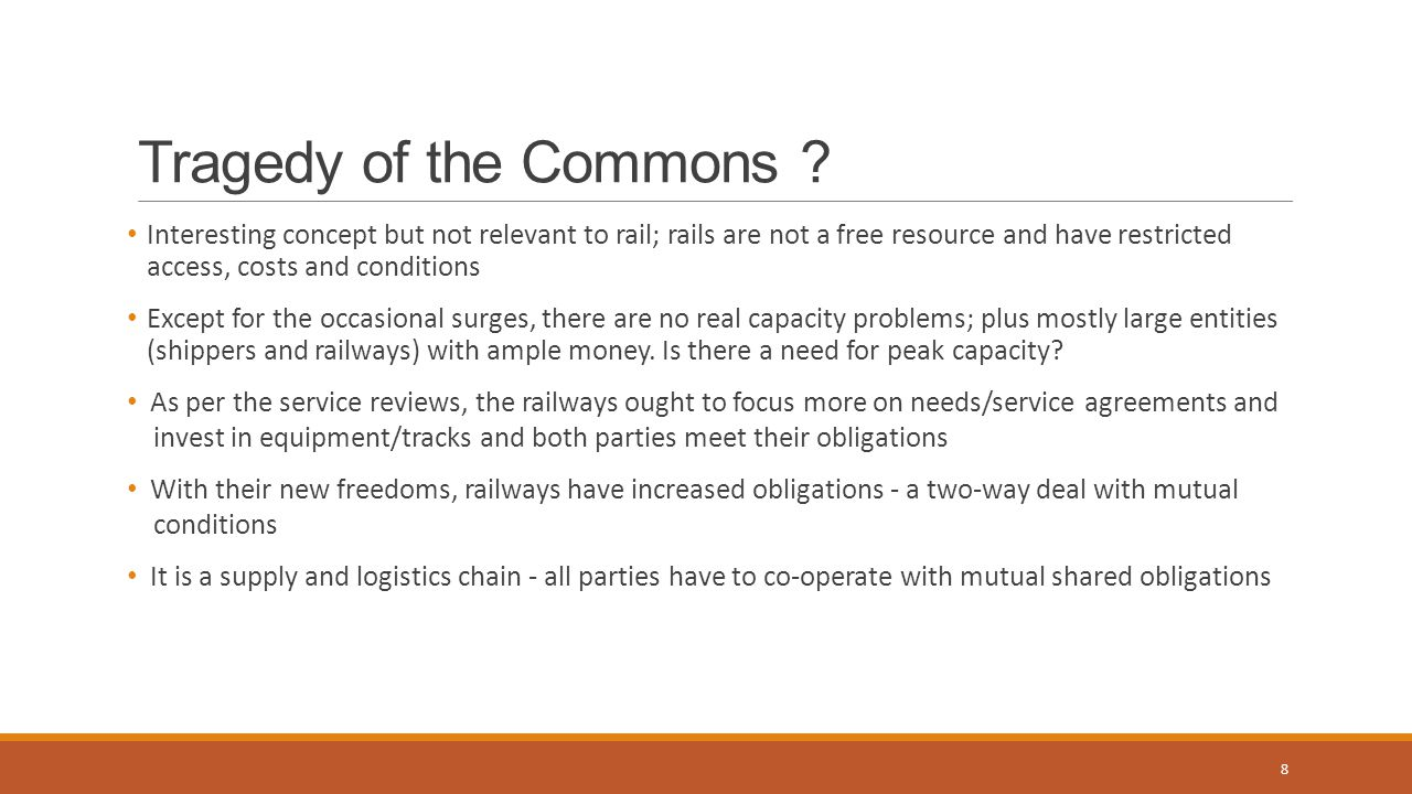 Politics of Freight Rates The railways seem to have limited institutional memory about the Politics of Freight Rates (see book by Howard Darling) Given the focus on efficiency and the bottom line, railways ignored key concerns, many shippers (including captive shippers), service obligations, communications and even politicians (especially in Western Canada) Railways forgot that for decades, if Western farmers had a problem it was God damn the CPR As Judy LaMarsh said: If you scratch a Canadian's back, you will find a railway track Pools are gone but now there are even bigger grain players in the West and for other products; volume and service needs are increasing Further, many farmers have political clout in many ridings; small shippers too 9