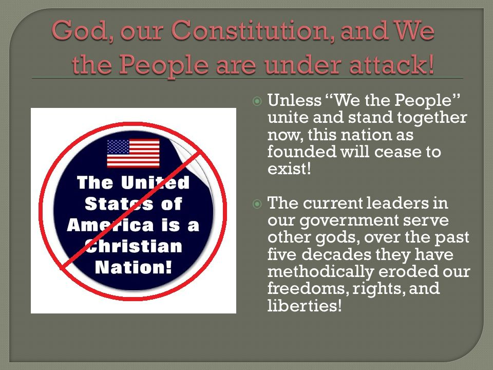  Unless We the People unite and stand together now, this nation as founded will cease to exist.