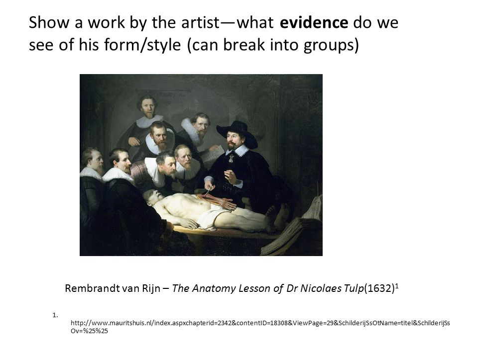 1. http://www.mauritshuis.nl/index.aspxchapterid=2342&contentID=18308&ViewPage=29&SchilderijSsOtName=titel&SchilderijSs Ov=%25%25 Show a work by the a