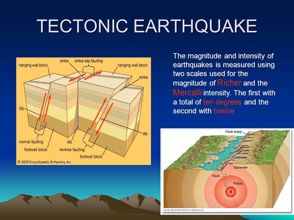 5 EARTHQUAKES Earthquakes, are jerking of the field of variable intensity and short duration, produced in the earth's crust due to the sudden release