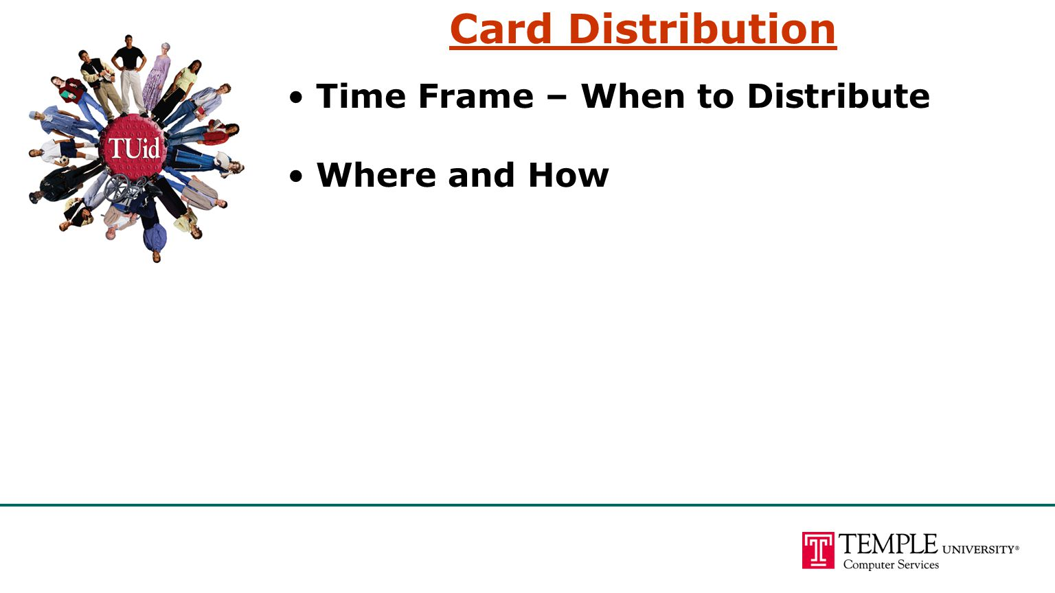 Card Distribution Time Frame – When to Distribute Where and How