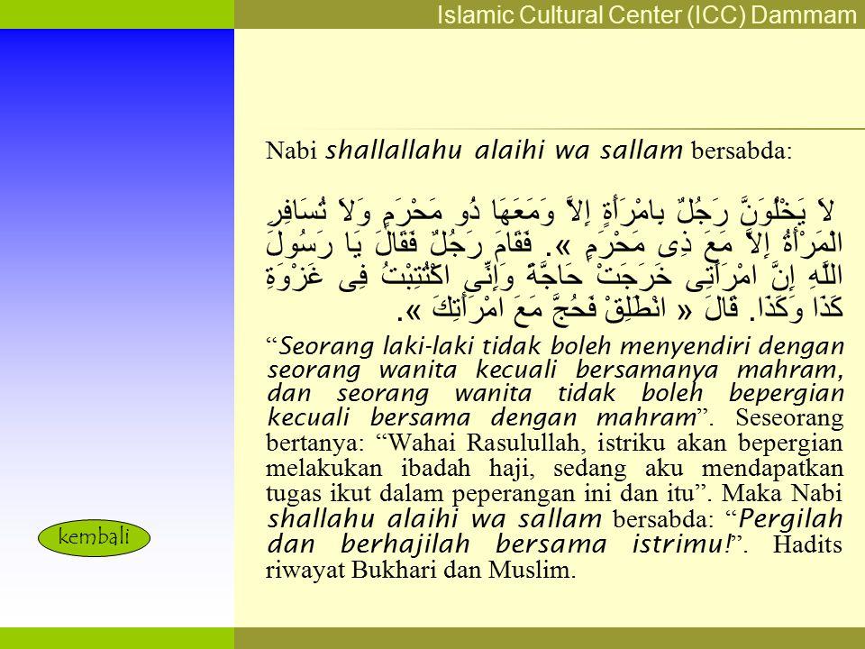 Islamic Cultural Center (ICC) Dammam Fadhilah Syarat Faidah Miqat Pendahuluan Sekapur Sirih Manasik Haji Rukun Haji Wajib Haji Perlu Diketahui Menghaj