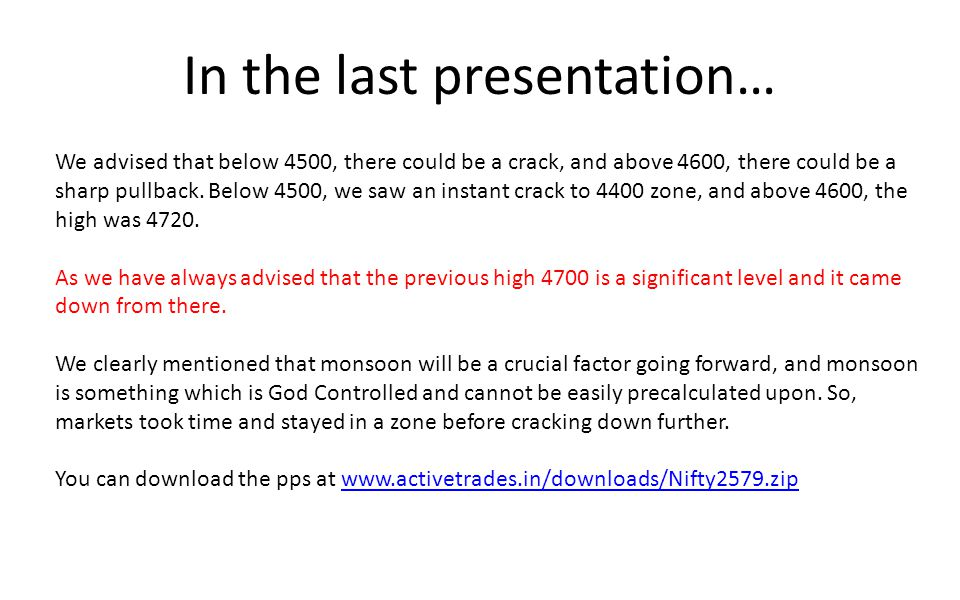 In the last presentation… We advised that below 4500, there could be a crack, and above 4600, there could be a sharp pullback.