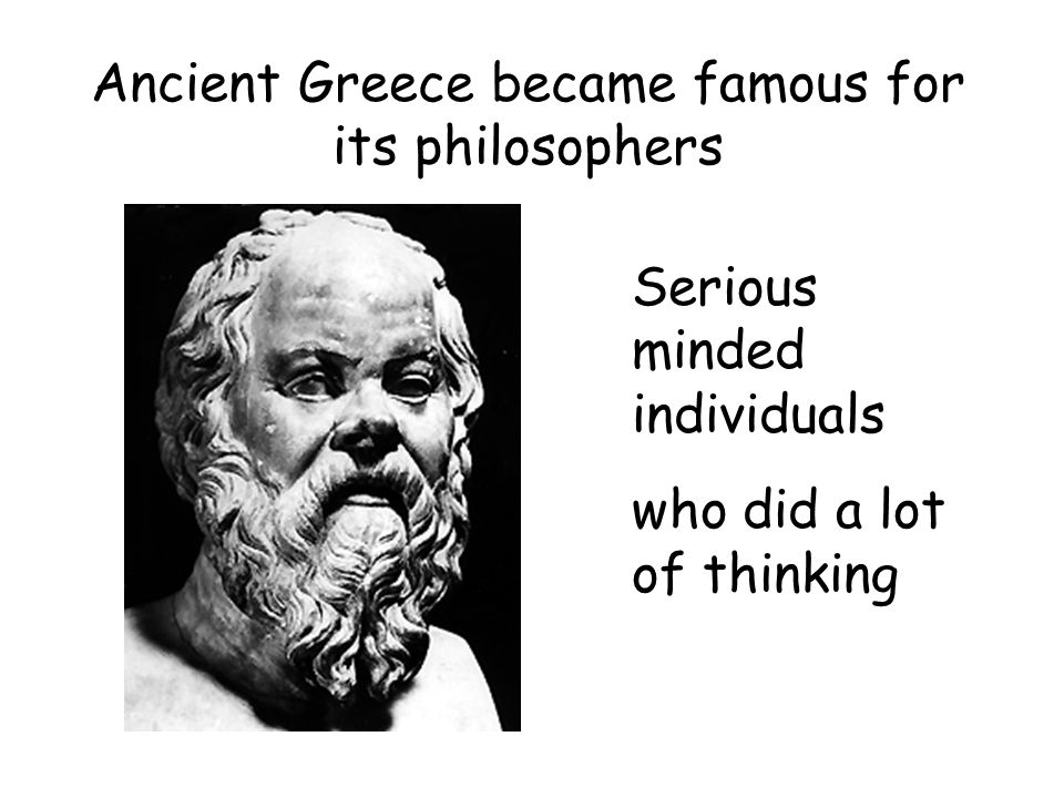 It's not over yet because there's PARMENIDES The world was formed from some unchanging substance.